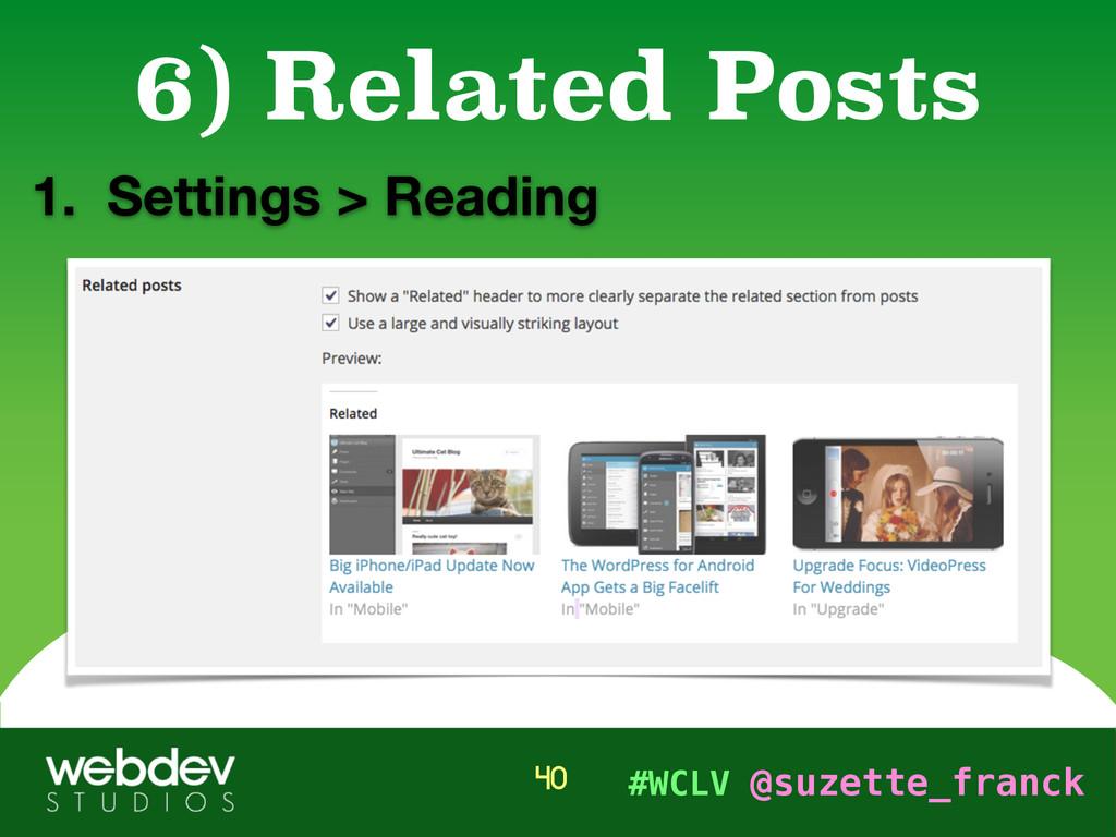 #WCLV @suzette_franck 1. Settings > Reading 6) ...