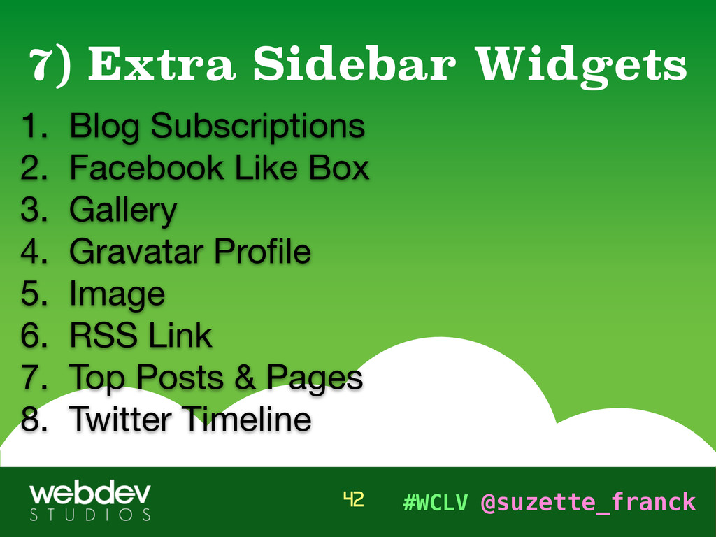 #WCLV @suzette_franck 1. Blog Subscriptions  2....