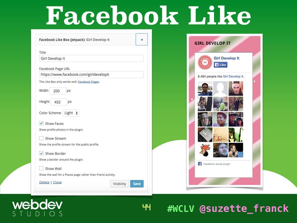 #WCLV @suzette_franck Facebook Like 44