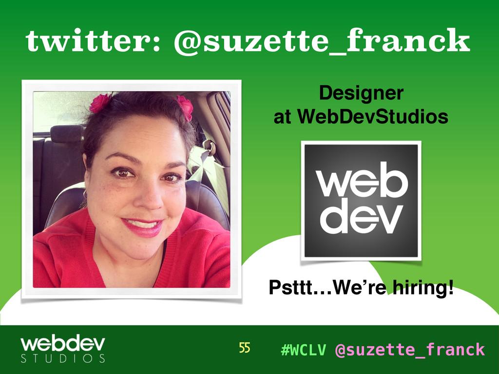 #WCLV @suzette_franck Designer at WebDevStudios...