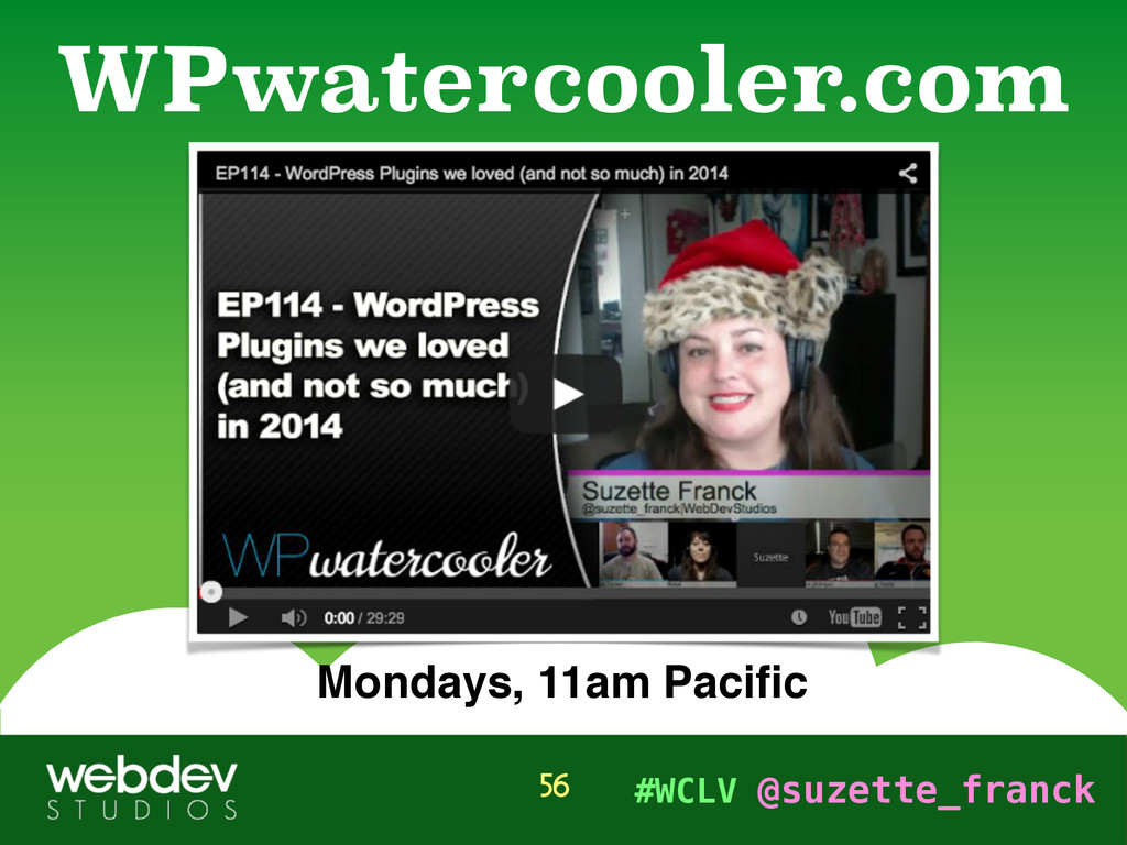 #WCLV @suzette_franck WPwatercooler.com 56 Mond...