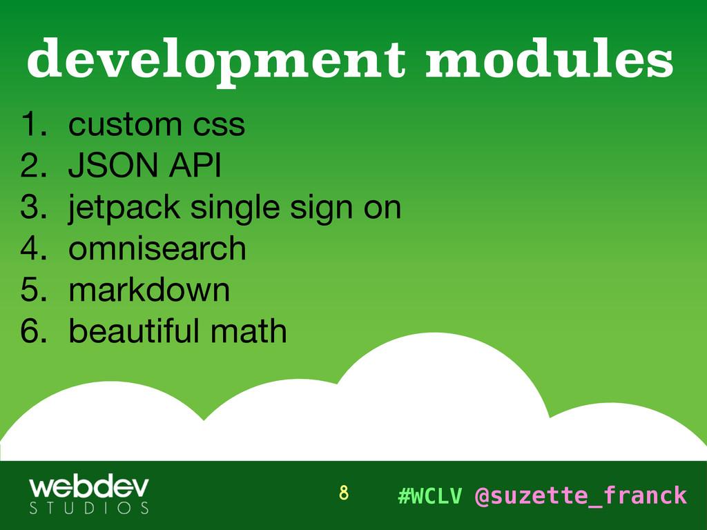 #WCLV @suzette_franck 1. custom css  2. JSON AP...