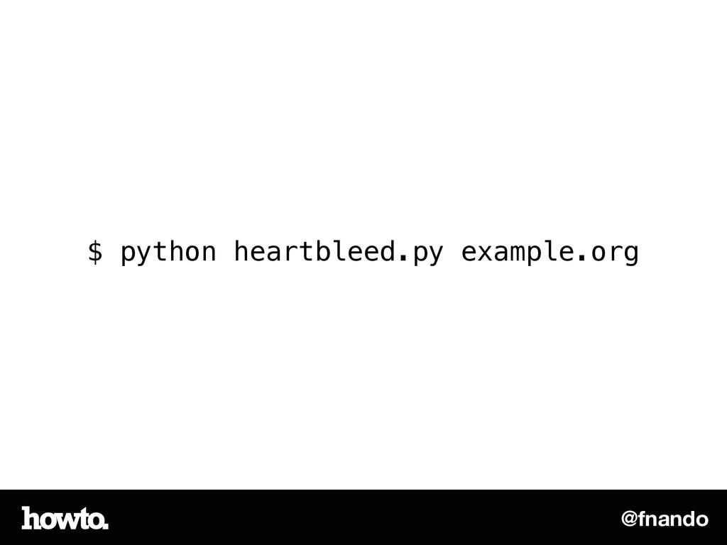 @fnando $ python heartbleed.py example.org