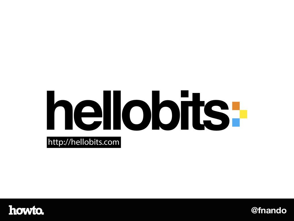 @fnando http://hellobits.com