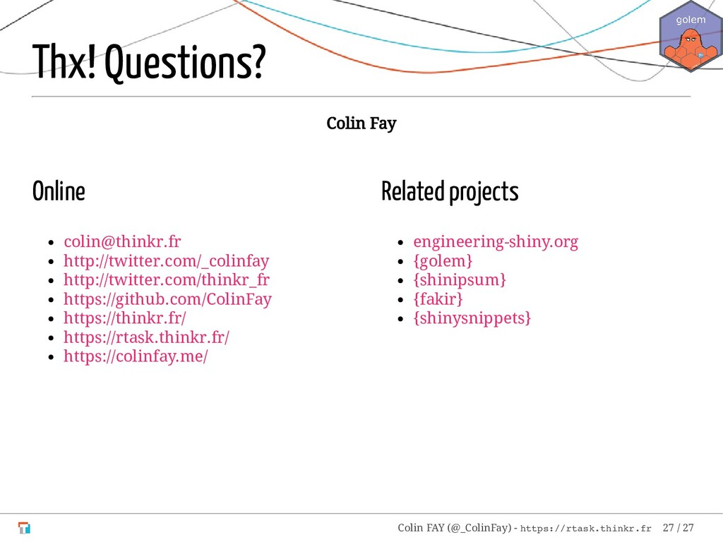 Online colin@thinkr.fr http://twitter.com/_coli...