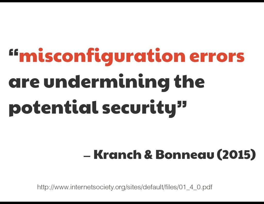 """misconfiguration errors  are undermining the p..."