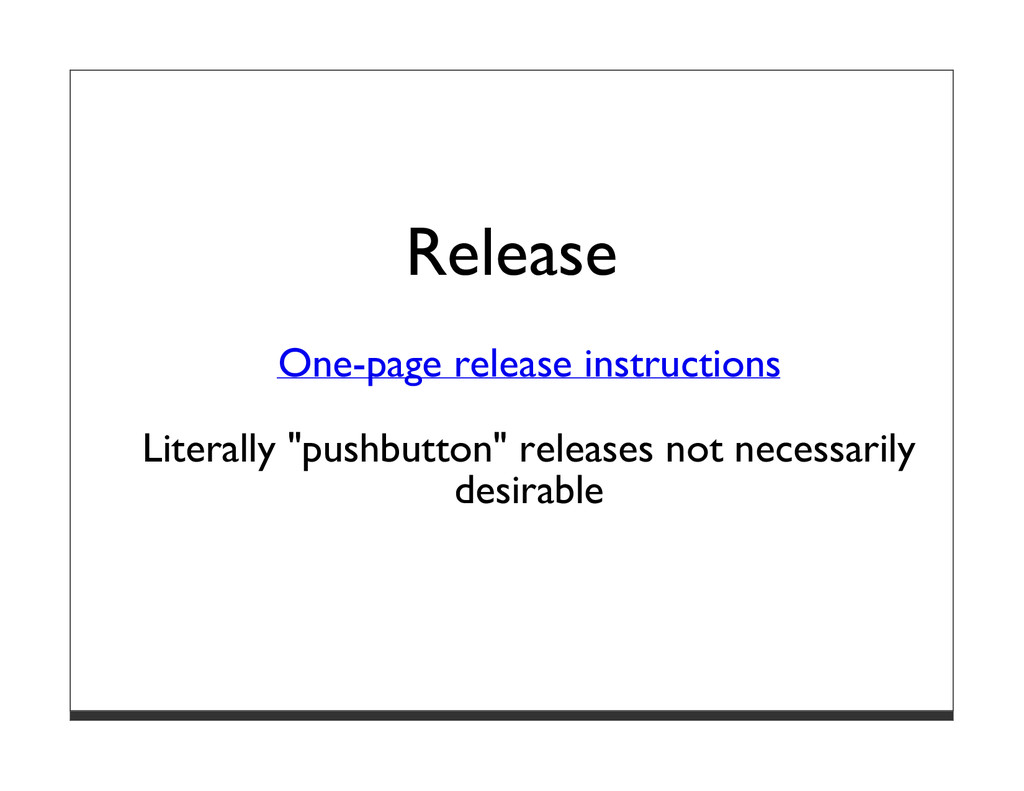 Release One-page release instructions Literally...