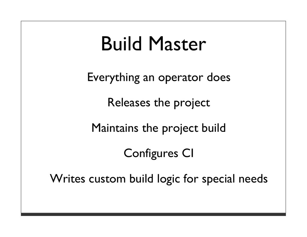 Build Master Everything an operator does Releas...