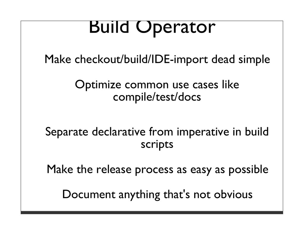 Build Operator Make checkout/build/IDE-import d...