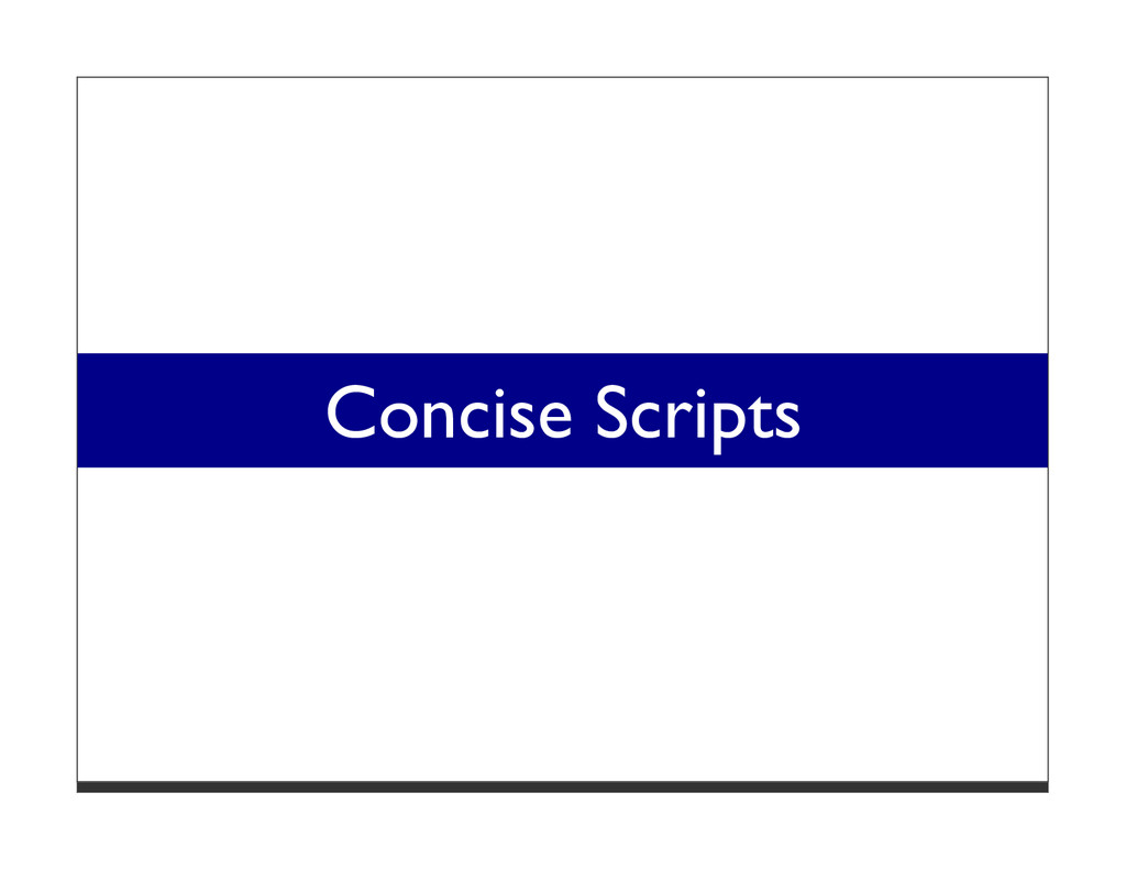 Concise Scripts
