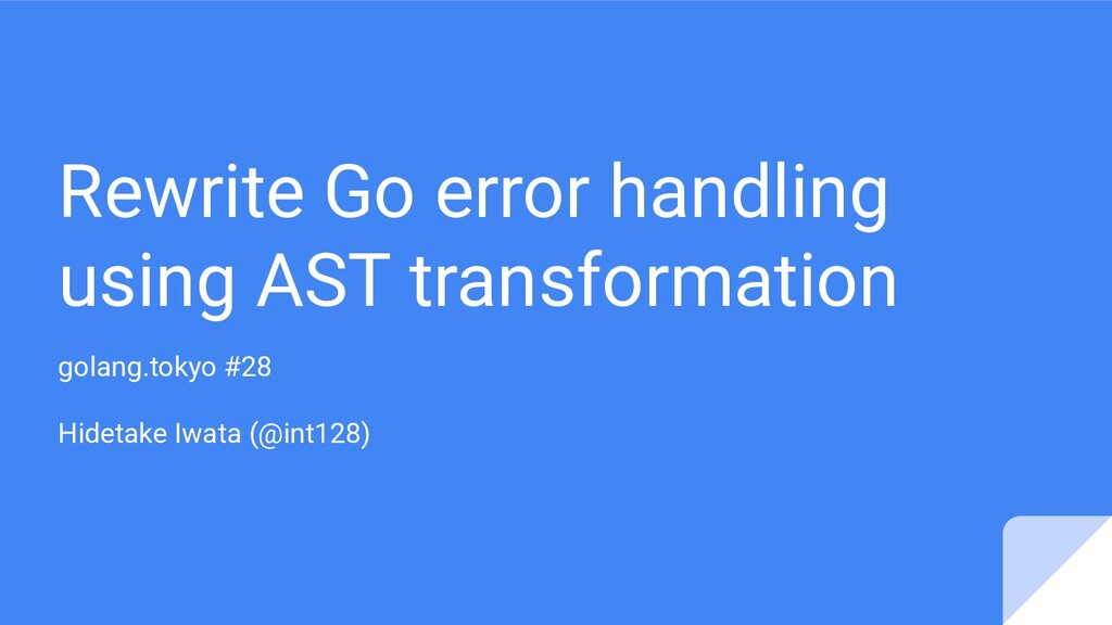 Rewrite Go error handling using AST transformat...
