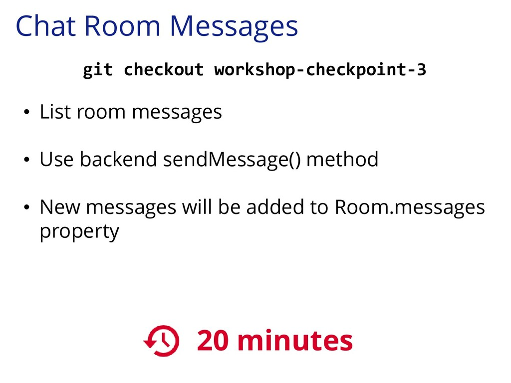 Chat Room Messages git checkout workshop-checkp...