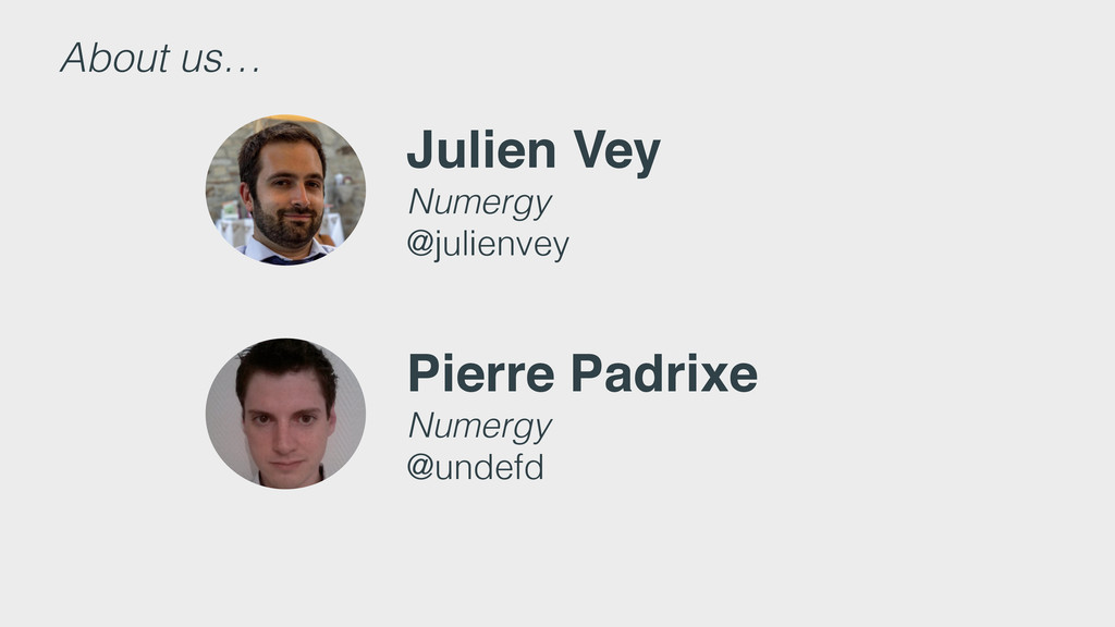 Julien Vey Numergy @julienvey Pierre Padrixe Nu...