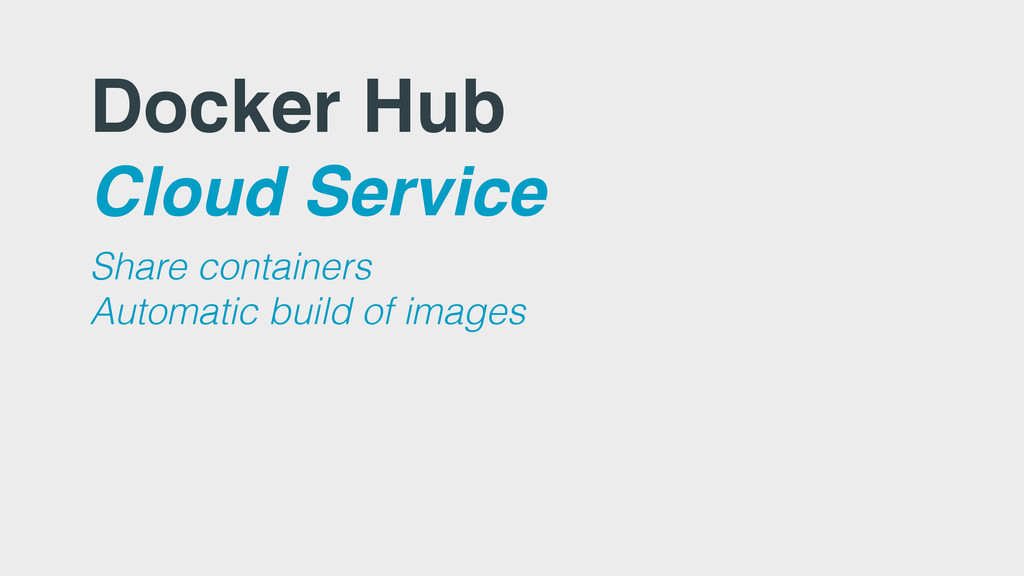 Docker Hub Cloud Service Share containers Autom...