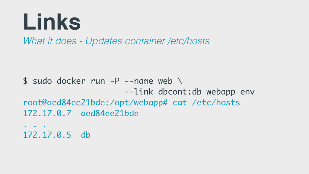 Links What it does - Updates container /etc/hos...