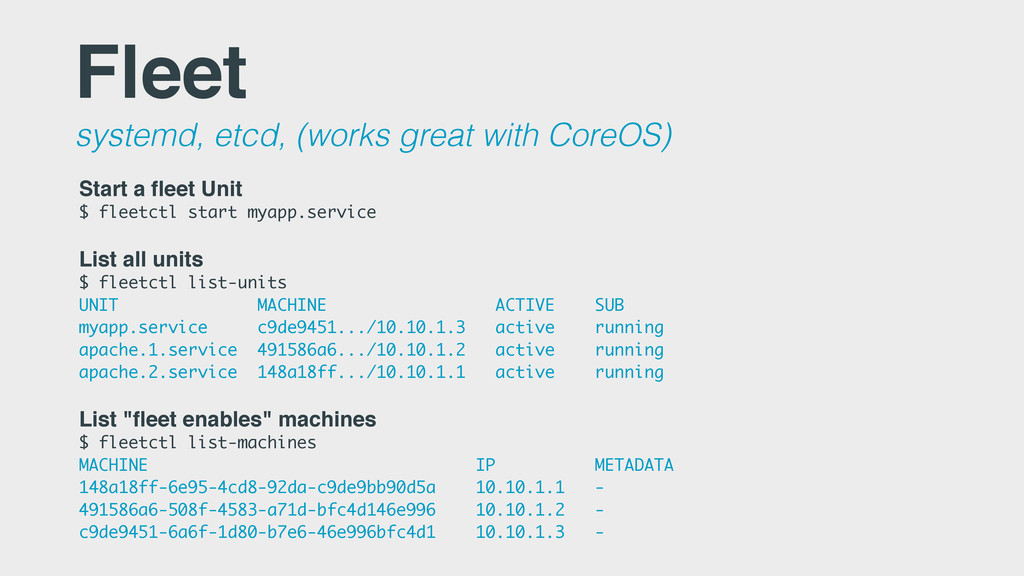 Fleet systemd, etcd, (works great with CoreOS) ...