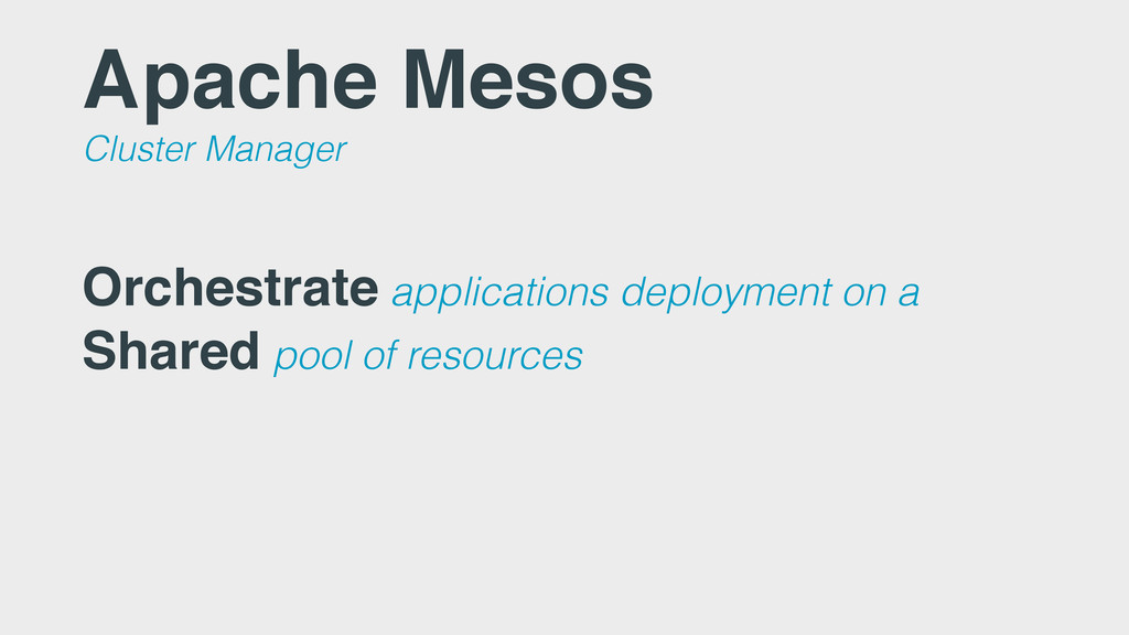 Apache Mesos Cluster Manager Orchestrate applic...