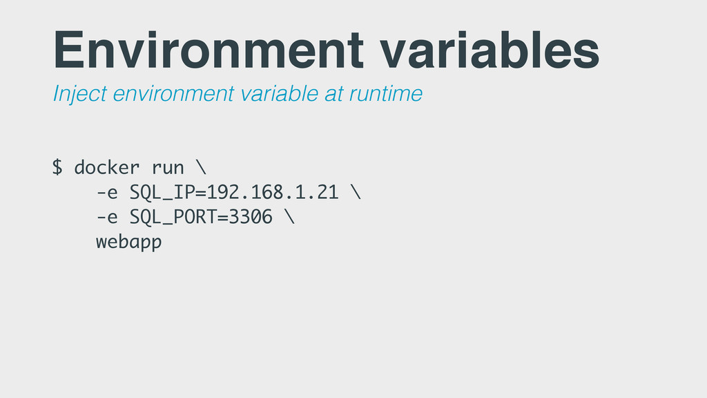 Environment variables Inject environment variab...