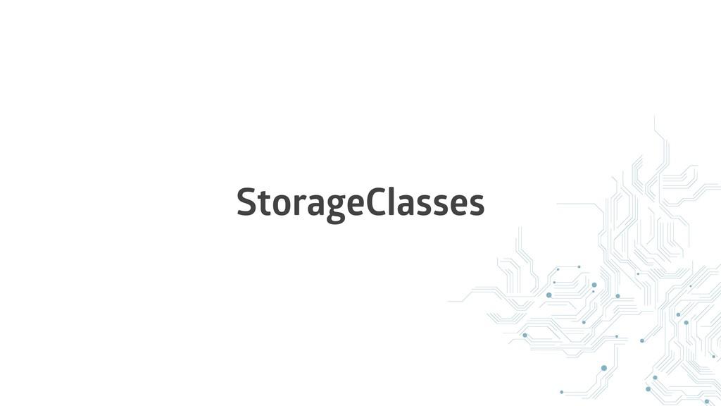 StorageClasses