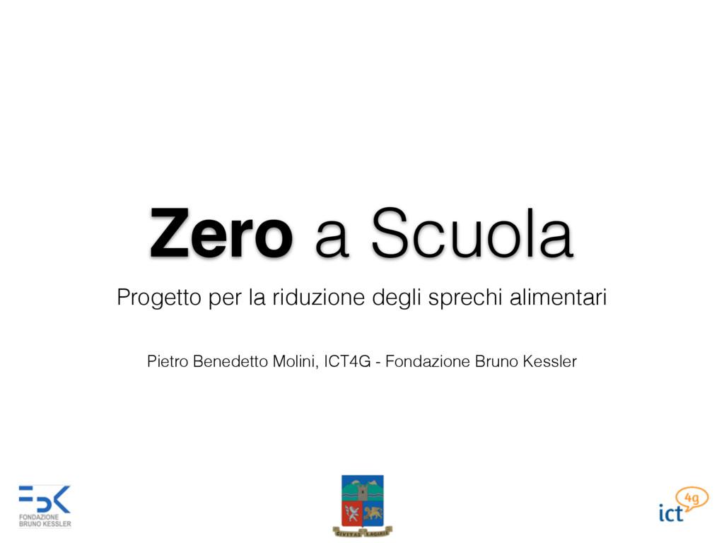 Zero a Scuola Progetto per la riduzione degli s...