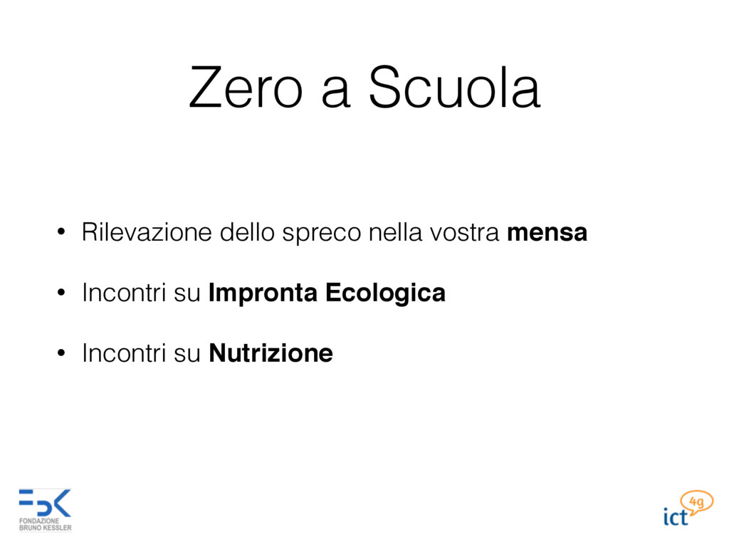 Zero a Scuola • Rilevazione dello spreco nella ...