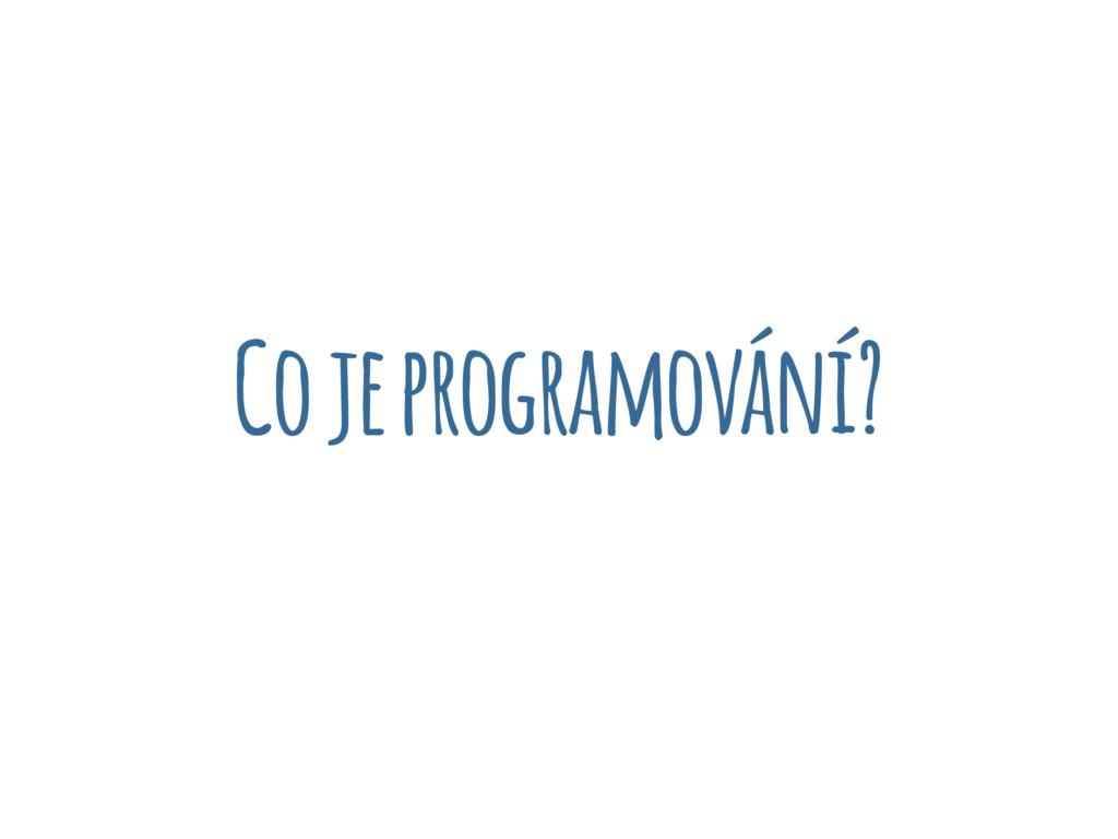 Co je programování?
