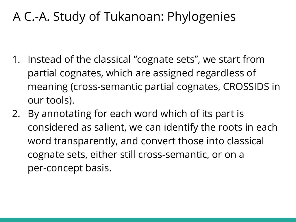 """1. Instead of the classical """"cognate sets"""", we ..."""