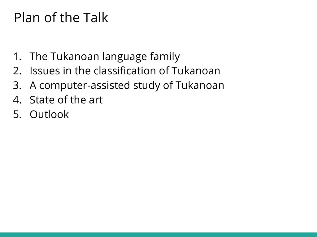 1. The Tukanoan language family 2. Issues in th...
