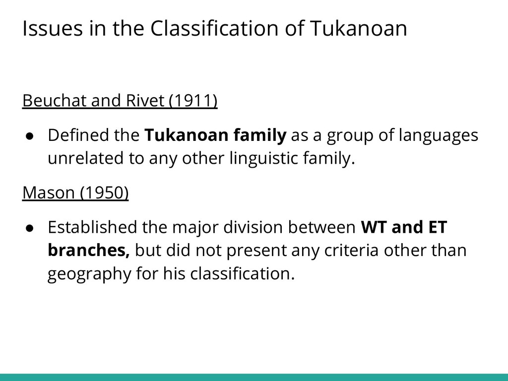 Beuchat and Rivet (1911) ● Defined the Tukanoan ...