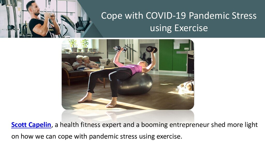 Cope with COVID-19 Pandemic Stress using Exerci...