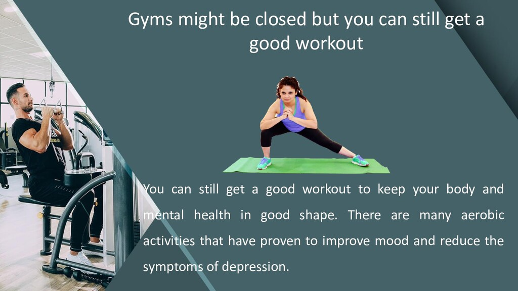 Gyms might be closed but you can still get a go...