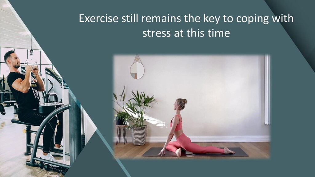 Exercise still remains the key to coping with s...