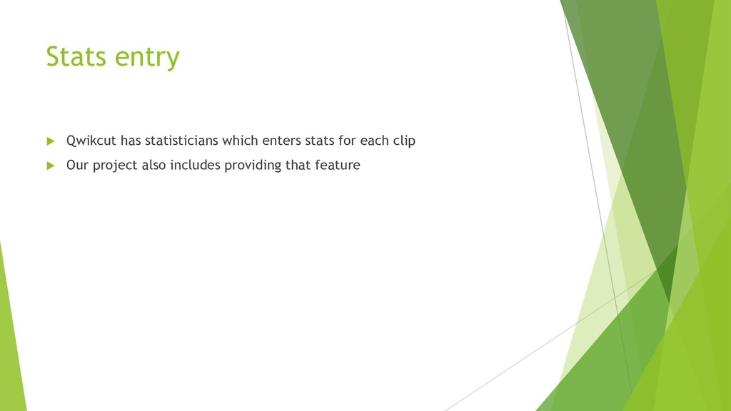 Stats entry u Qwikcut has statisticians which e...