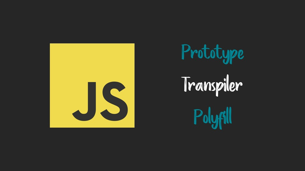 Prototype Transpiler Polyfill