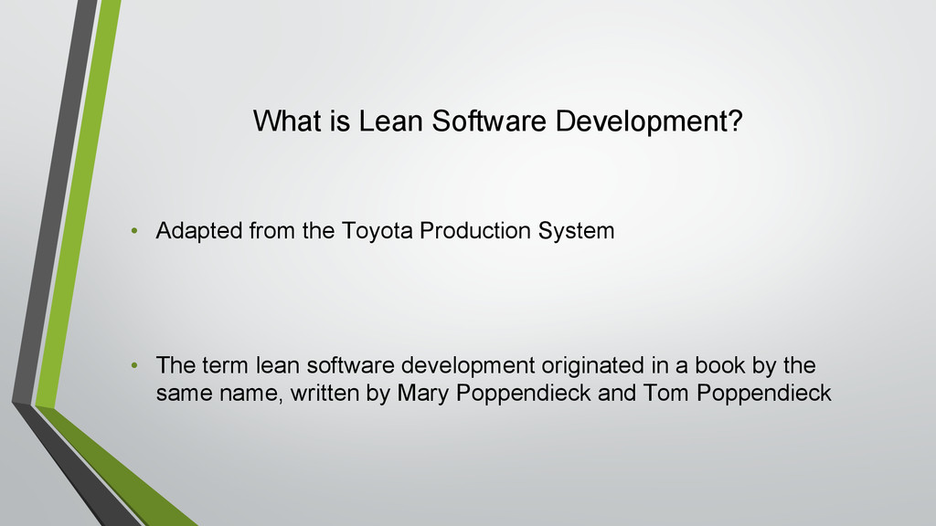 What is Lean Software Development? • Adapted fr...