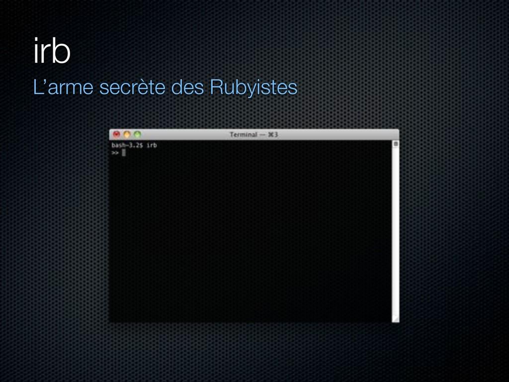 irb L'arme secrète des Rubyistes