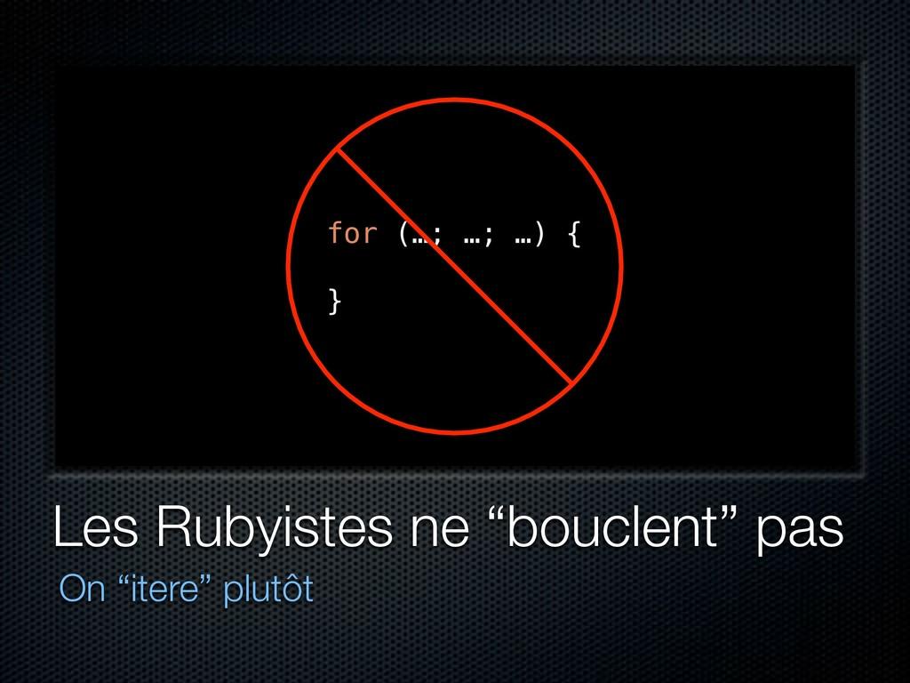 """Les Rubyistes ne """"bouclent"""" pas On """"itere"""" plut..."""