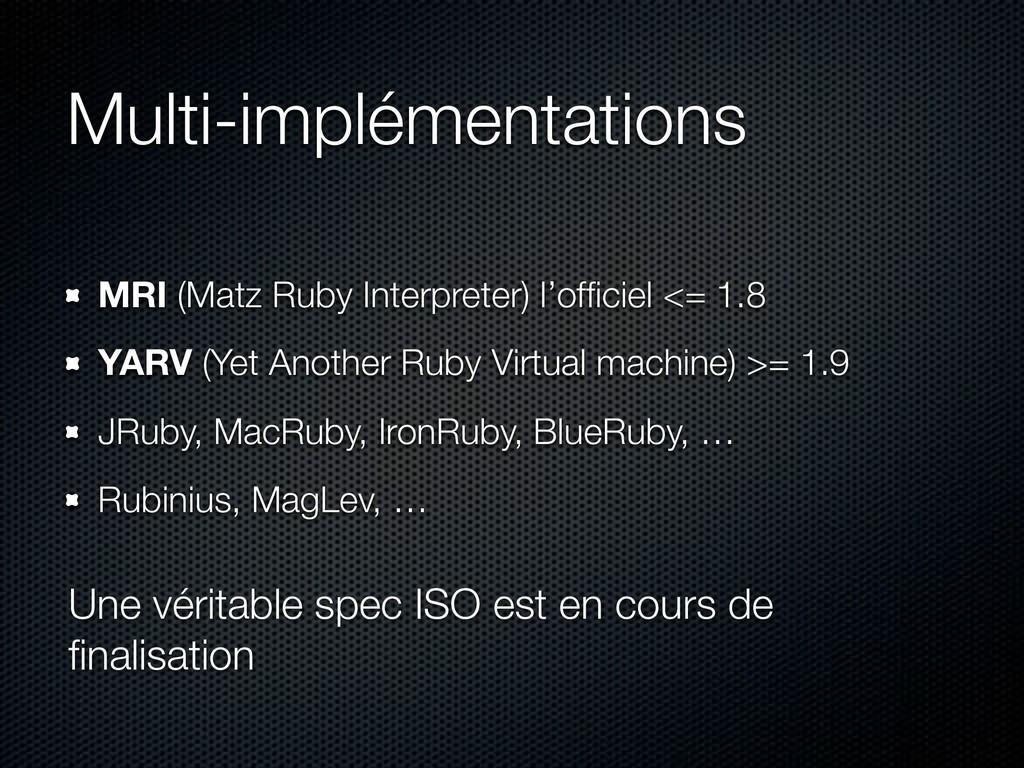 Multi-implémentations MRI (Matz Ruby Interprete...