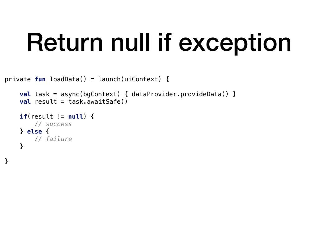 Return null if exception private fun loadData()...