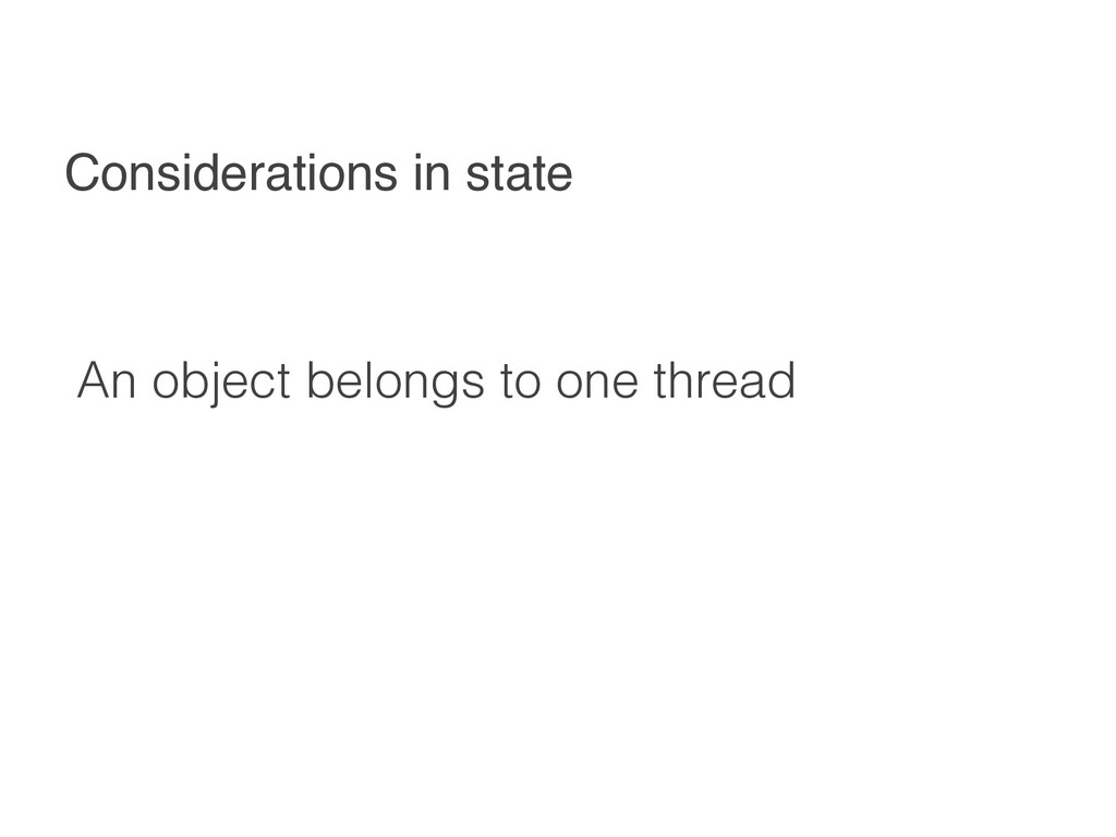 Considerations in state An object belongs to on...