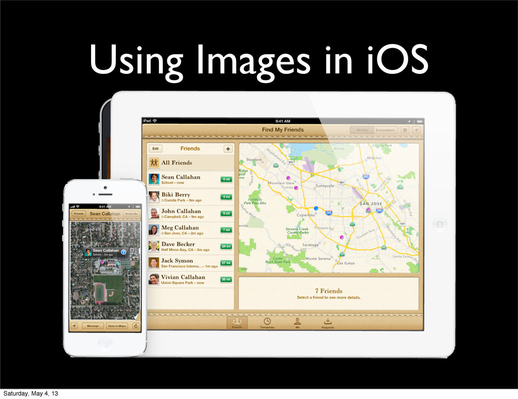 Using Images in iOS Saturday, May 4, 13