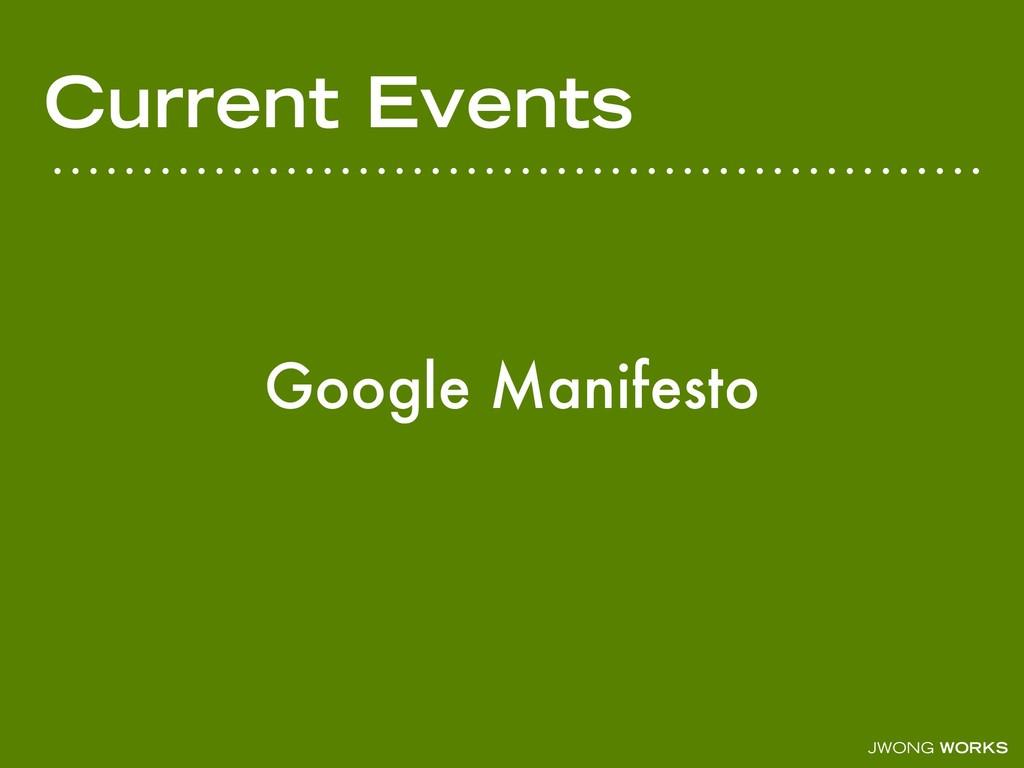 JWONG WORKS Current Events Google Manifesto