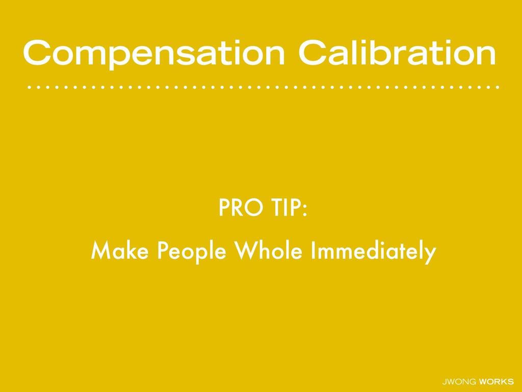 JWONG WORKS Compensation Calibration PRO TIP: M...