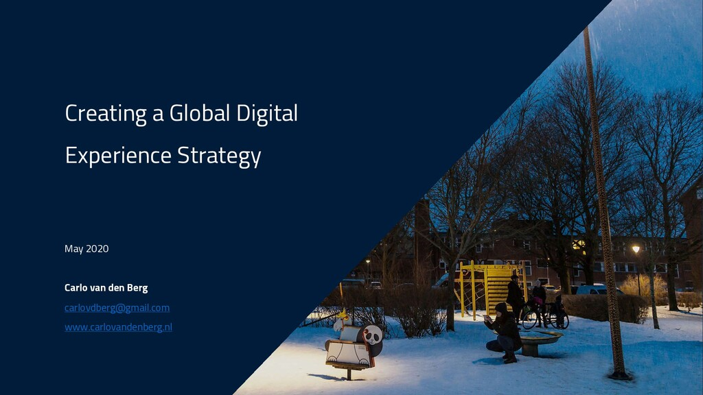 Creating a Global Digital Experience Strategy M...