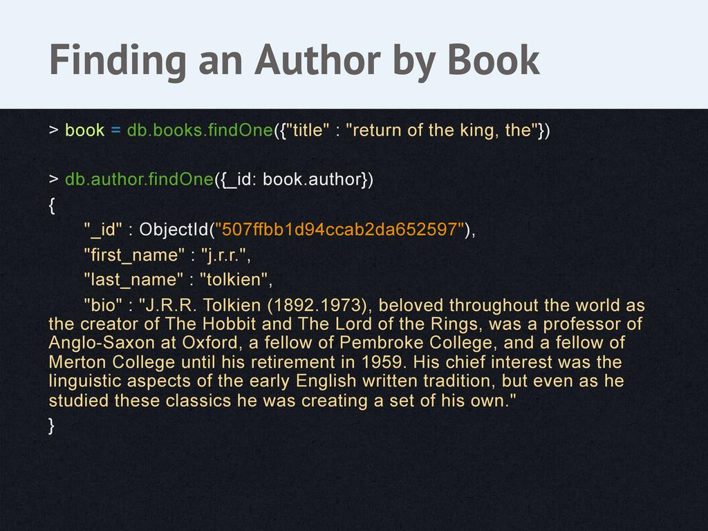 """> book = db.books.findOne({""""title"""" : """"return of..."""