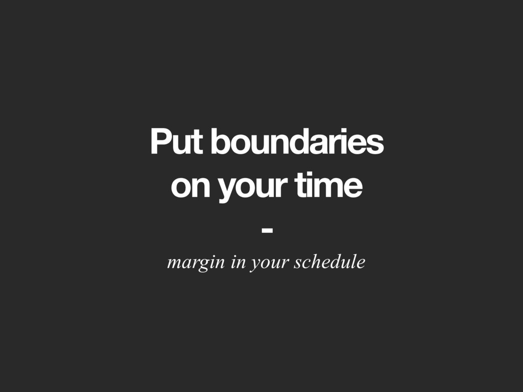 Put boundaries 