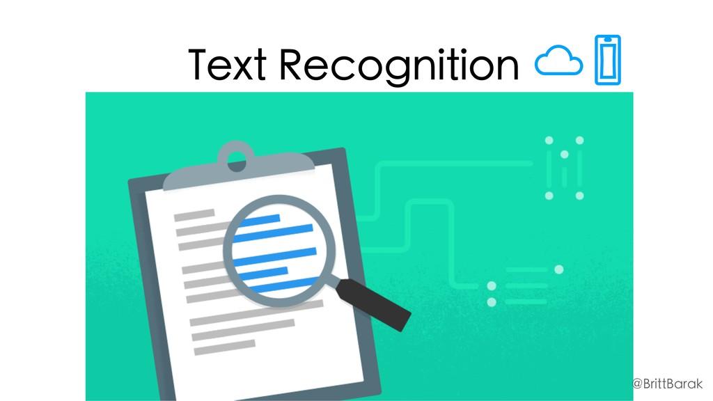 Text Recognition @BrittBarak