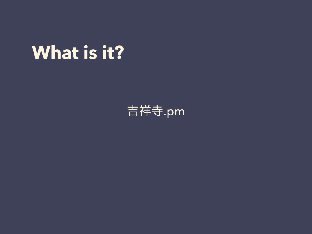 What is it? ٢.pm