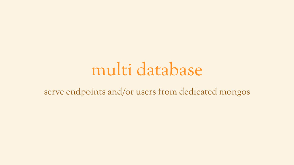 multi database serve endpoints and/or users fro...
