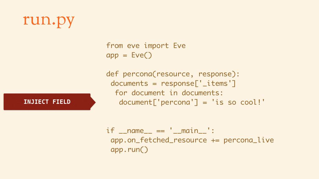 run.py from eve import Eve app = Eve() def perc...